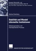 Stabilität und Wandel informeller Institutionen