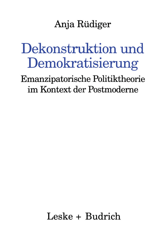 Dekonstruktion und Demokratisierung als Buch vo...