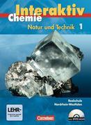 Chemie interaktiv 1. Schülerbuch mit CD-ROM. Realschule Nordrhein-Westfalen
