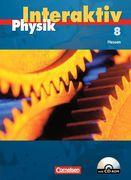 Physik interaktiv 8. Schülerbuch mit CD-ROM. Hessen