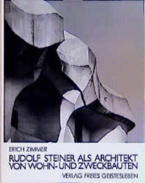 Rudolf Steiner als Architekt von Wohn- und Zwec...