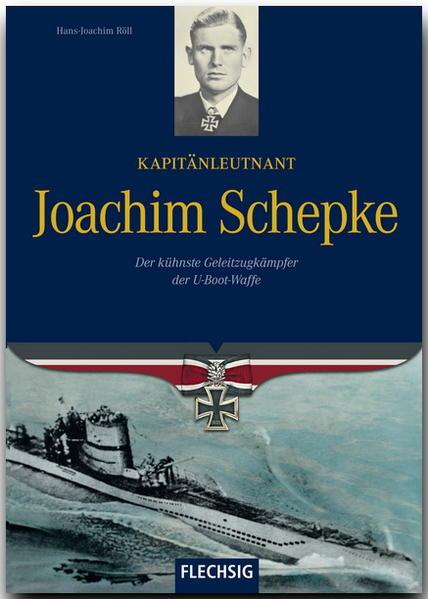 Kapitänleutnant Joachim Schepke als Buch (gebunden)