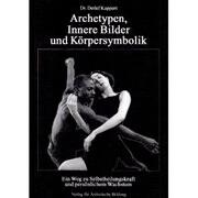 Archetypen, Innere Bilder und Körpersymbolik