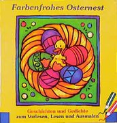 Farbenfrohes Osternest