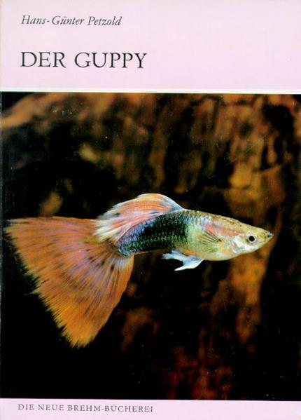 Der Guppy als Buch von Hans-Günter Petzold