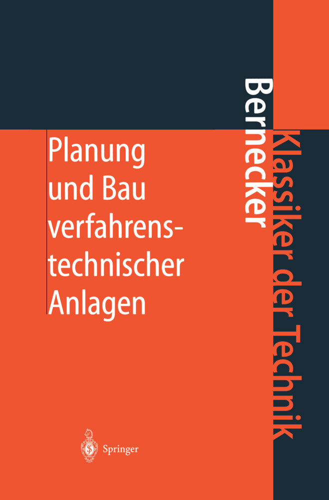Planung und Bau verfahrenstechnischer Anlagen a...
