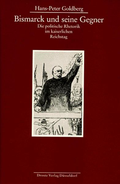 Bismarck und seine Gegner als Buch von Hans-Pet...