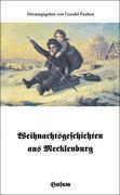 Weihnachtsgeschichten aus Mecklenburg