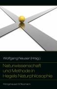 Naturwissenschaft und Methode in Hegels Naturphilosophie
