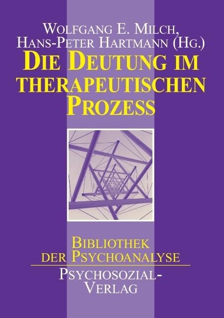 Die Deutung im therapeutischen Prozeß als Buch ...