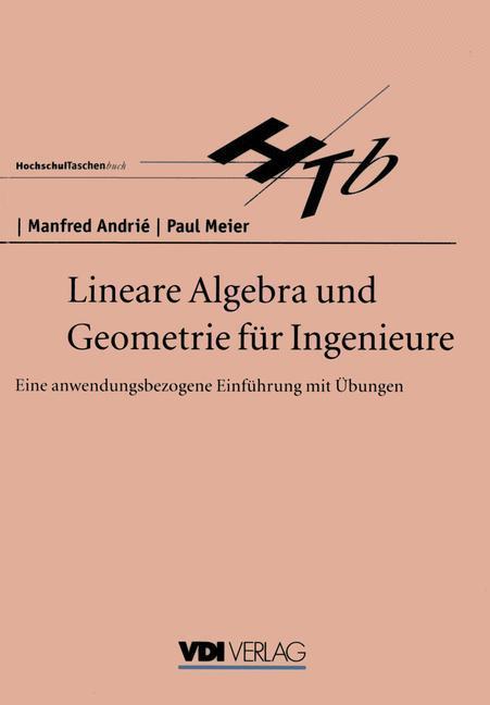 Lineare Algebra und Geometrie für Ingenieure al...