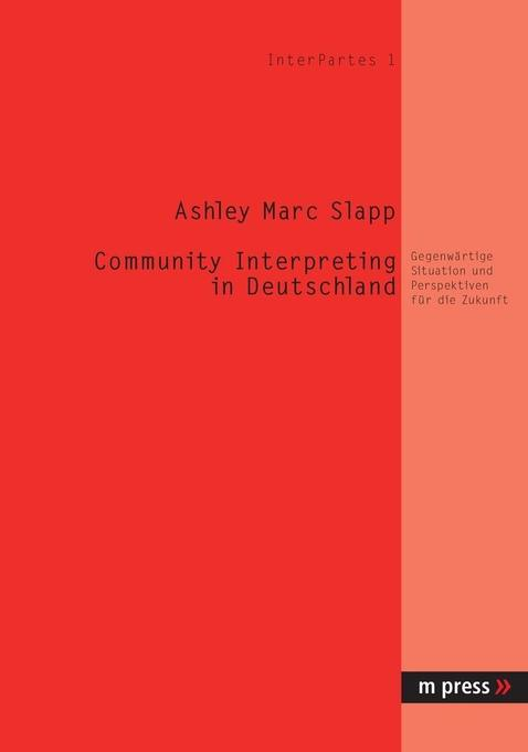 Community Interpreting in Deutschland als Buch ...