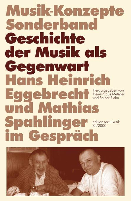 Hans Heinrich Eggebrecht und Mathias Spahlinger...