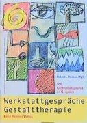 Werkstattberichte Gestalttherapie