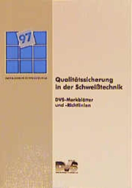 Qualitätssicherung in der Schweißtechnik als Bu...