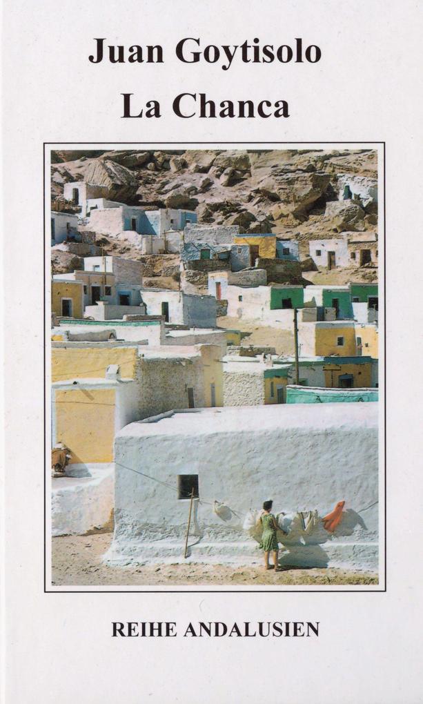 La Chanca als Buch von Juan Goytisolo, Felix Ho...