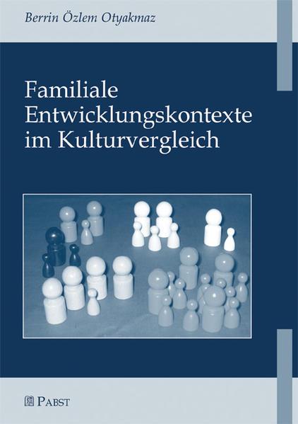 Familiale Entwicklungskontexte im Kulturverglei...