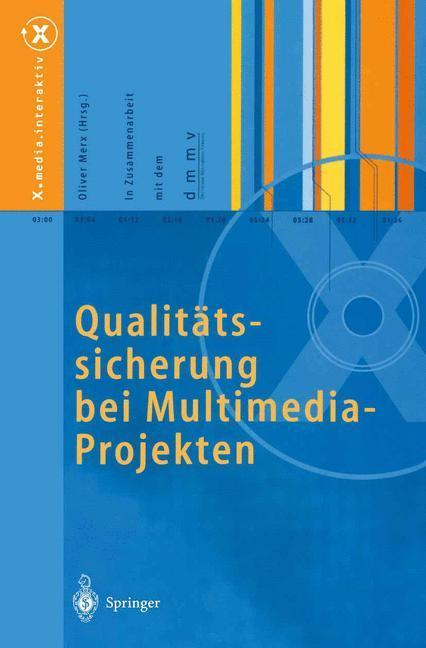 Qualitätssicherung bei Multimedia- Projekten al...