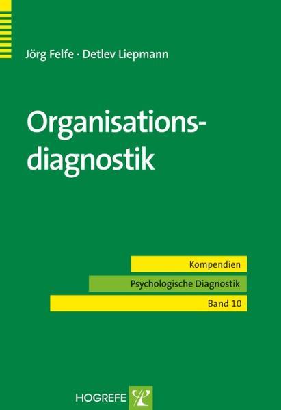 Organisationsdiagnostik als Buch von Jörg Felfe...