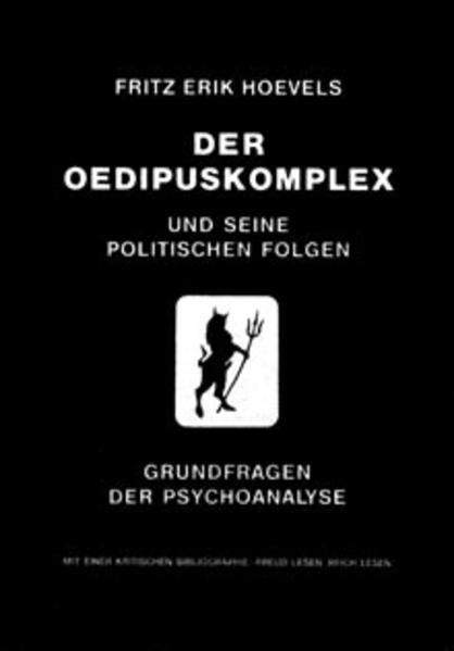Der Ödipuskomplex und seine politischen Folgen ...