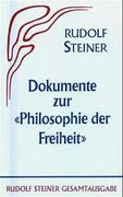 Dokumente zur ' Philosophie der Freiheit'