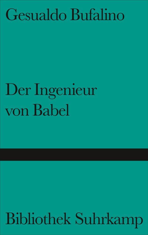 Der Ingenieur von Babel als Buch von Gesualdo B...