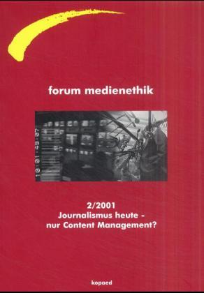 Journalismus heute - nur Content-Management? al...