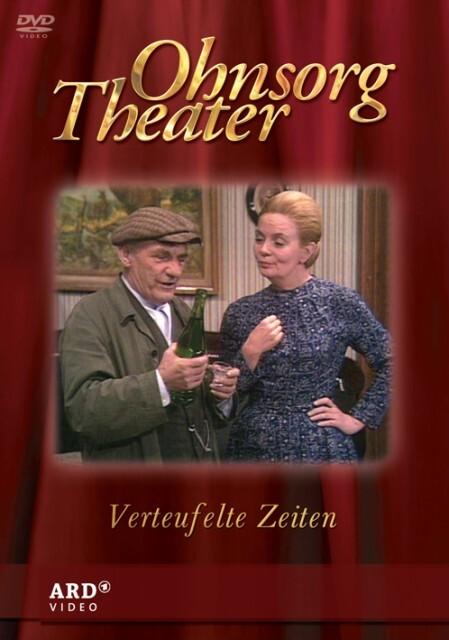 Ohnsorg Theater - Verteufelte Zeiten