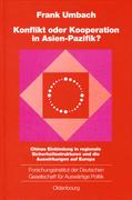 Konflikt oder Kooperation in Asien-Pazifik?