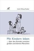 Mit Kindern leben