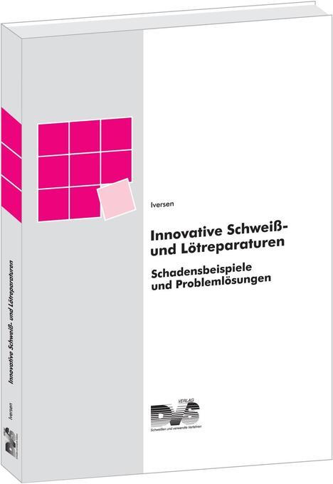 Innovative Schweiß- und Lötreparaturen als Buch...