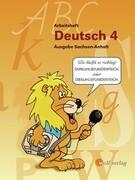 Deutsch Arbeitsheft 4. Ausgabe für Sachsen-Anhalt