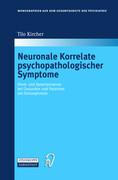 Neuronale Korrelate psychopathologischer Syndrome