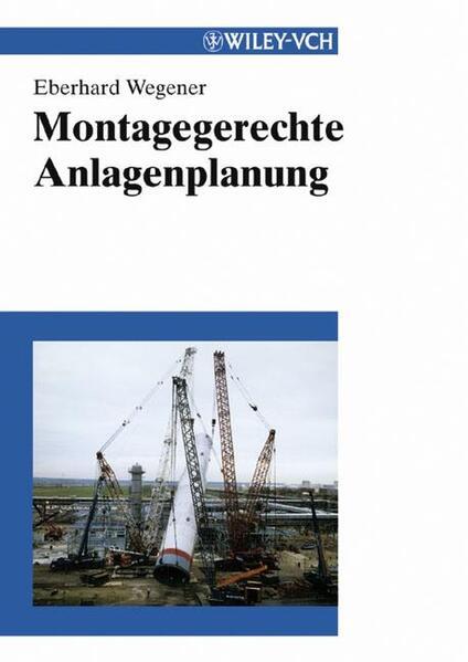 Montagegerechte Anlagenplanung als Buch von Ebe...