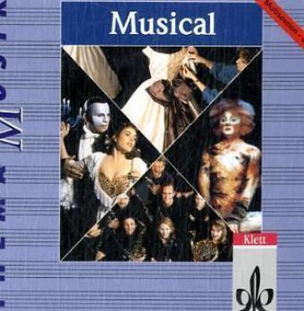 Thema Musik. Musical. Schülerheft als Buch von