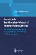 Industrielle Stoffkreislaufwirtschaft im regionalen Kontext