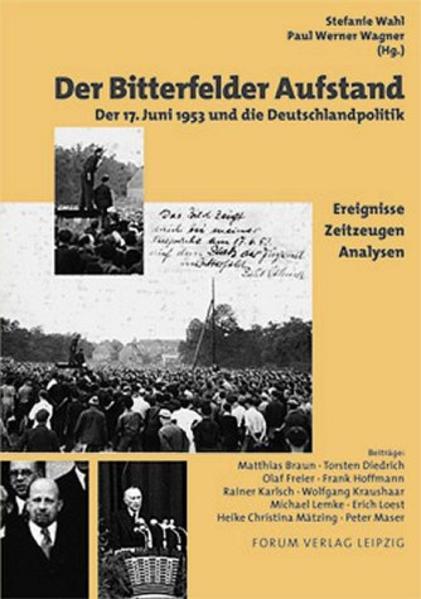 Der Bitterfelder Aufstand als Buch von Matthias...