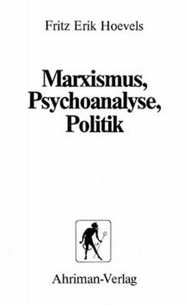 Marxismus, Psychoanalyse, Politik als Buch von ...