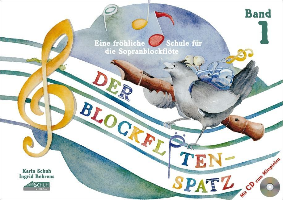Der Blockflötenspatz (Mit Begleit-CD) als Buch ...