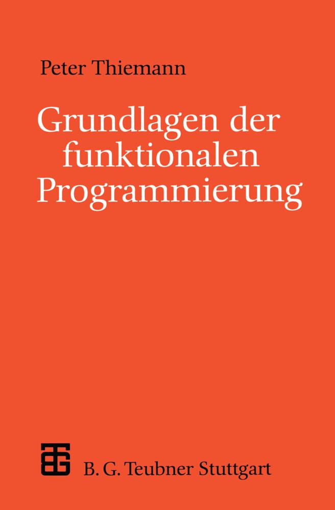 Grundlagen der funktionalen Programmierung als ...