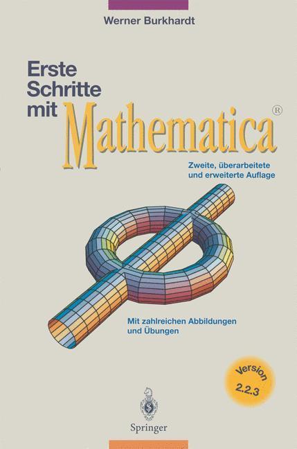 Erste Schritte mit Mathematica als Buch von Wer...