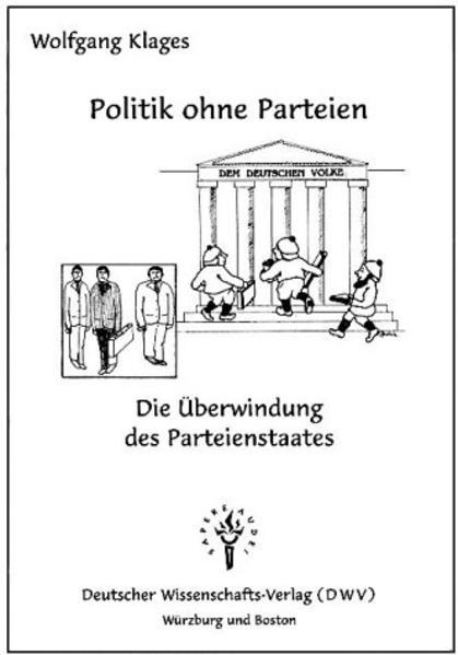 Politik ohne Parteien als Buch von Wolfgang Klages