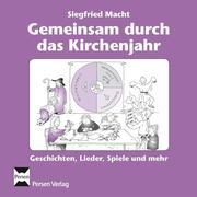 Gemeinsam durch das Kirchenjahr. CD