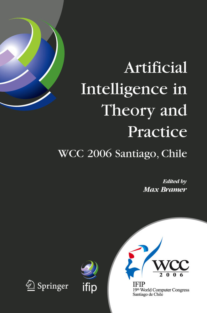 Artificial Intelligence in Theory and Practice als Buch (gebunden)