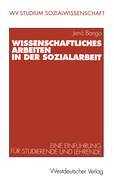 Wissenschaftliches Arbeiten in der Sozialarbeit