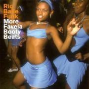 Rio Baile Funk-More Favela Booty Beats