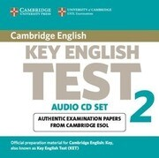 Cambridge Key English Test 2 Audio CD Set (2 CDs): Examination Papers from the University of Cambridge ESOL Examinations