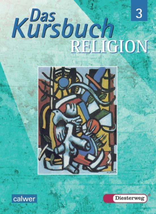 Das Kursbuch Religion 3. Schülerband als Buch