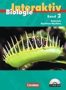 Biologie interaktiv. Realschule Nordrhein-Westfalen 2. Schülerbuch