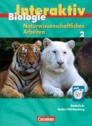 Biologie interaktiv 2 Schülerbuch mit CD-ROM. Realschule Baden-Württemberg - Naturwissenschaftliches Arbeiten